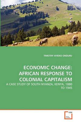 Economic Change: African Response to Colonial Capitalism