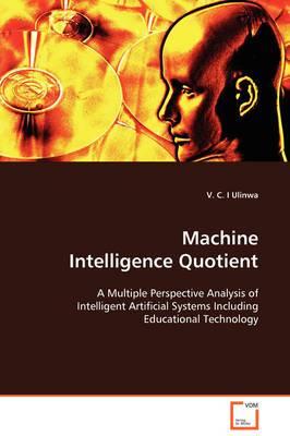 Machine Intelligence Quotient