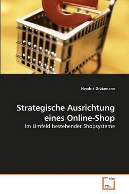 Strategische Ausrichtung Eines Online-Shop