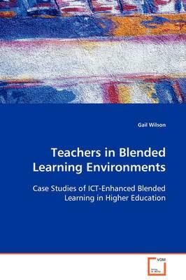Teachers in Blended Learning Environments