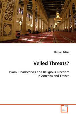Veiled Threats?