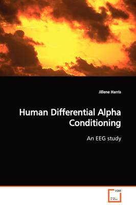 Human Differential Alpha Conditioning an Eeg Study