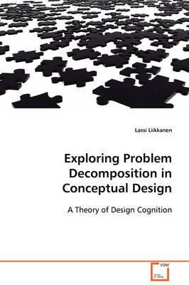 Exploring Problem Decomposition in Conceptual Design