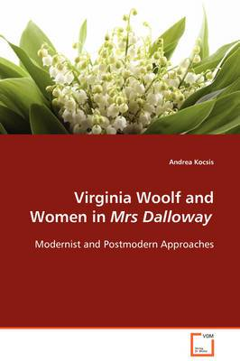Virginia Woolf and Women in Mrs Dalloway