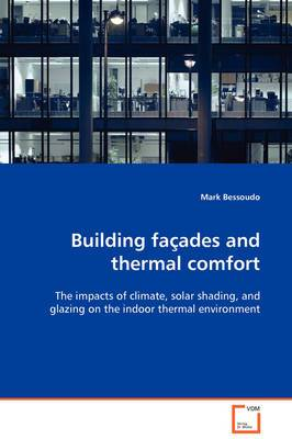 Building Facades and Thermal Comfort