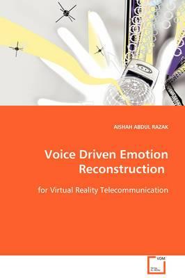 Voice Driven Emotion Reconstruction