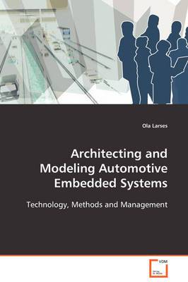 Architecting and Modeling Automotive Embedded Systems