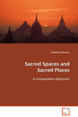 Sacred Spaces and Sacred Places