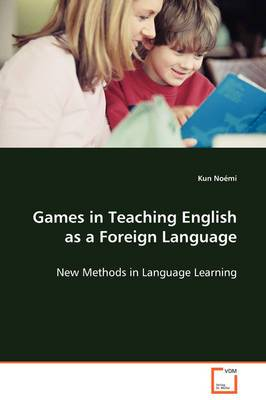 Games in Teaching English as a Foreign Language
