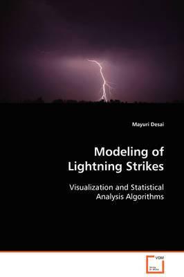 Modeling of Lightning Strikes