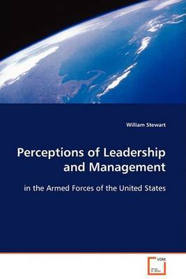 Perceptions of Leadership and Management