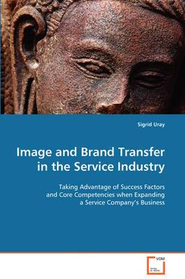 Image and Brand Transfer in the Service Industry