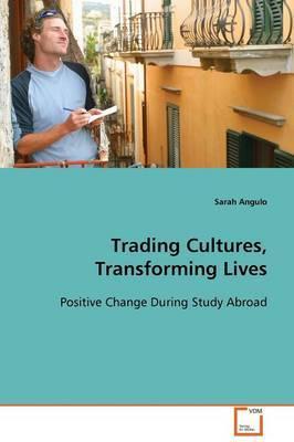 Trading Cultures, Transforming Lives