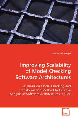 Improving Scalability of Model Checking Software Architectures