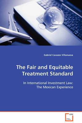 The Fair and Equitable Treatment Standard