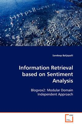 Information Retrieval Based on Sentiment Analysis