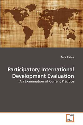 Participatory International Development Evaluation