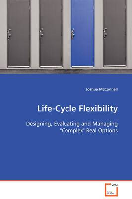 Life-Cycle Flexibility