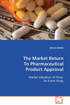 The Market Return to Pharmaceutical Product Approval