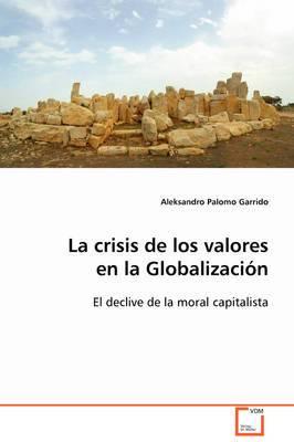 La Crisis de Los Valores En La Globalizacin