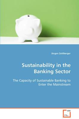 Sustainability in the Banking Sector