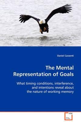 The Mental Representation of Goals