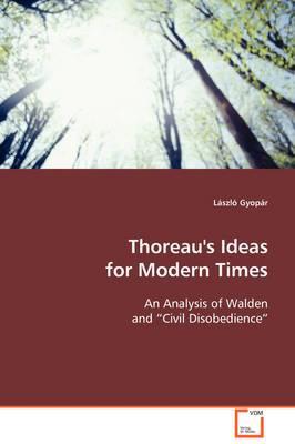 Thoreau's Ideas for Modern Times