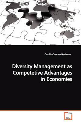 Diversity Management as Competetive Advantages in Economies