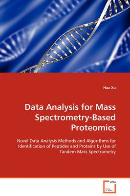 Data Analysis for Mass Spectrometry-Based Proteomics