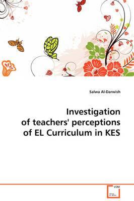 Investigation of Teachers' Perceptions of El Curriculum in Kes