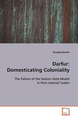 Darfur: Domesticating Coloniality
