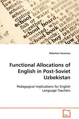 Functional Allocations of English in Post-Soviet Uzbekistan