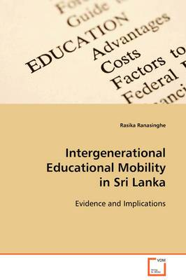 Intergenerational Educational Mobility in Sri Lanka