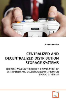 Centralized and Decentralized Distribution Storage Systems