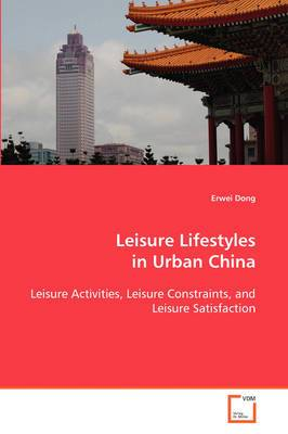 Leisure Lifestyles in Urban China