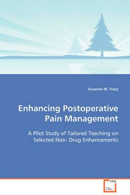 Enhancing Postoperative Pain Management