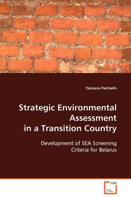 Strategic Environmental Assessment in a Transition Country