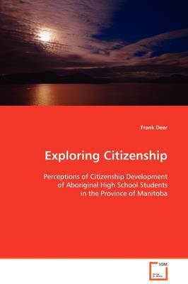 Exploring Citizenship