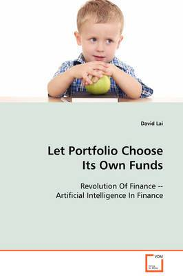 Let Portfolio Choose Its Own Funds