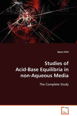 Studies of Acid-Base Equilibria in Non-Aqueous Media