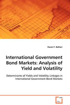 International Government Bond Markets: Analysis of Yield and Volatility