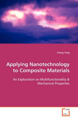 Applying Nanotechnology to Composite Materials
