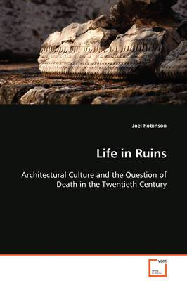 Life in Ruins