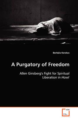 A Purgatory of Freedom