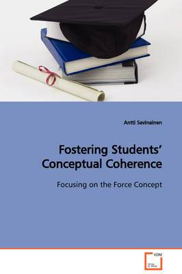 Fostering Students' Conceptual Coherence Focusing on the Force Concept