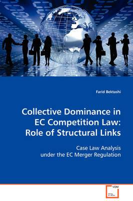 Collective Dominance in EC Competition Law