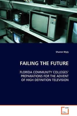 Failing the Future