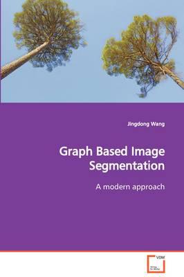Graph Based Image Segmentation a Modern Approach