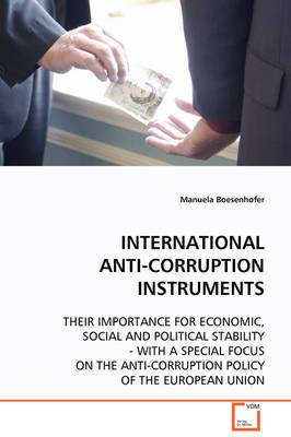 International Anti-Corruption Instruments