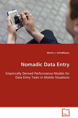 Nomadic Data Entry